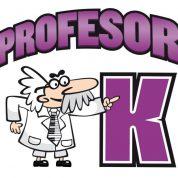 El Profesor K…